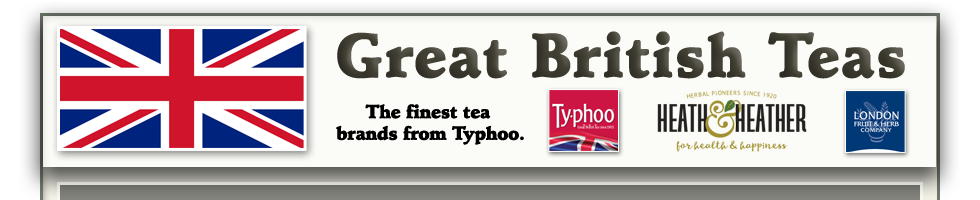 Great British Teas: Typhoo; Heath & Heather; London Fruit & Herb